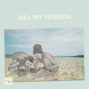 Boys - All My Friends