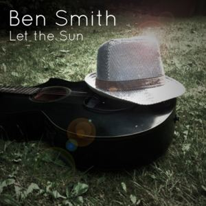 Ben Smith - Let the Sun