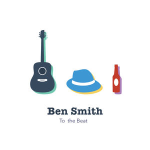 Ben Smith - To the Beat