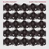Blank Parody - Dark Pretenders