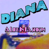 Mirror Gorillas - Diana, A Life In Fashion