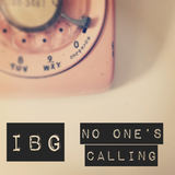 IBG - No One's Calling