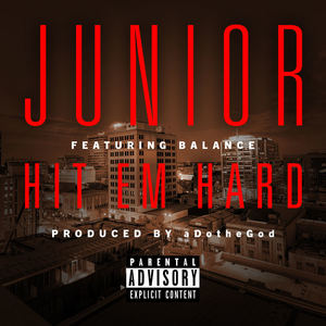 Junior - Hit Em Hard