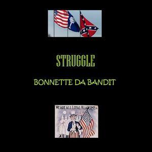Bonnette Da Bandit - STRUGGLE