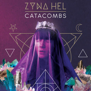 Zyna Hel  - Catacombs