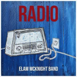 Elam Mcknight - RADIO