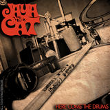 Jaya The Cat - Here Come The Drums