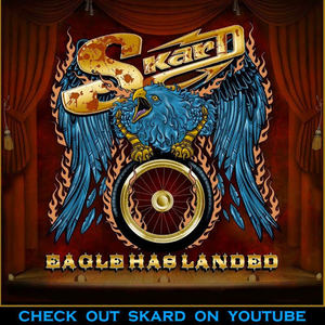 SKARD rock band - Eagle Has Landed by SKARD