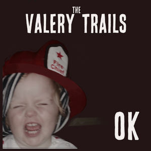 The Valery Trails - OK