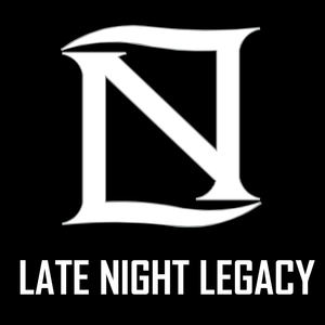 LATENIGHTLEGACY - LATE NIGHT LEGACY - OF OUR TIMES