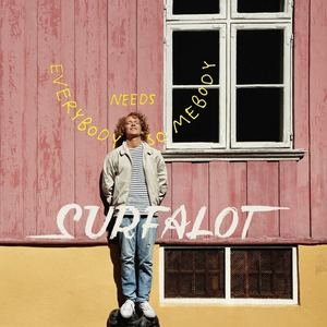 Surfalot - Everybody Needs Somebody