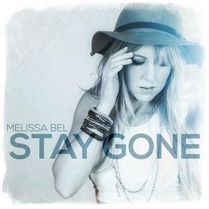 Melissa Bel - Stay Gone