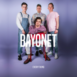 Bayonet - Everything