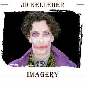 JD Kelleher  - Imagery