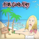 Astral Cloud Ashes - Our Holiday