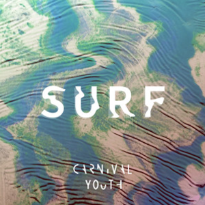 Carnival Youth - Surf