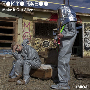 Tokyo Taboo - Make It Out Alive