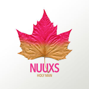 NUUXS - Holy Man