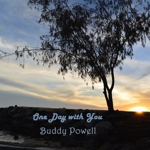 Buddy Powell - One Day with You