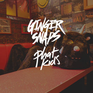 Ginger Snaps - Phat Kids