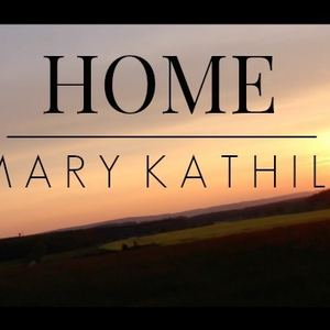 Mary Kathill - Home