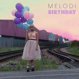 Melodi - Birthday