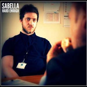 Sabella - Hard Enough