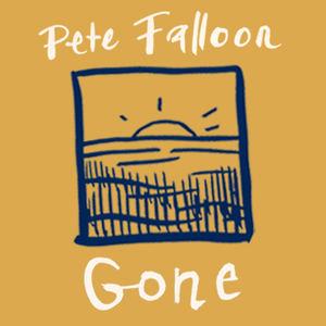Pete Falloon - Gone