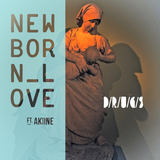 D/R/U/G/S - New Born Love