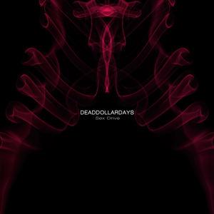 Dead Dollar Days - SexDrive