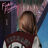 Fickle Friends - Cry Baby