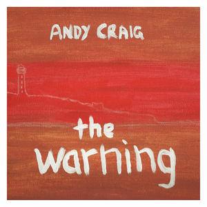 Andy Craig - The Warning