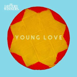 The Lottery Winners  - Young Love