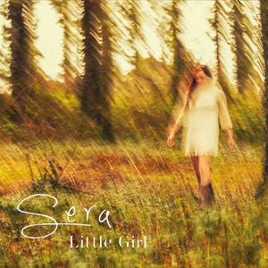 SERA - Little Girl