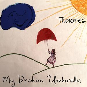 Thaores - My Broken Umbrella