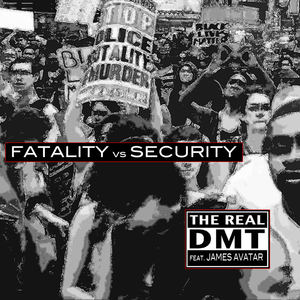 Dan Ault - Fatality vs Security - The Real DMT feat James Avatar