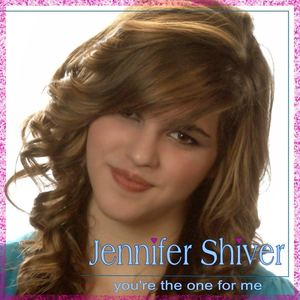 Jennifer Shiver - You're The One For Me