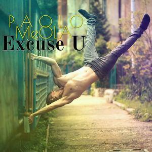 Paolo Meola - Excuse U