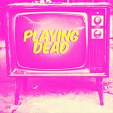 Ideal Club - Playing Dead