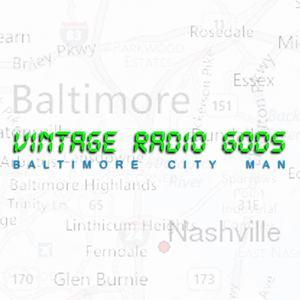Vintage Radio Gods - Baltimore City Man