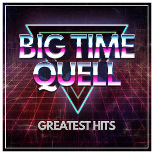 Big Time Quell - Bad Times At Suzy Wong's