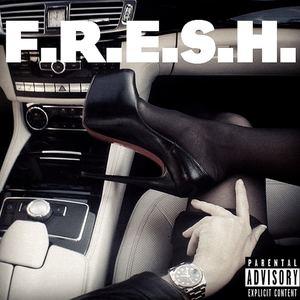 Manistylez - F.R.E.S.H.