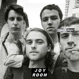 Joy Room - Late At Night