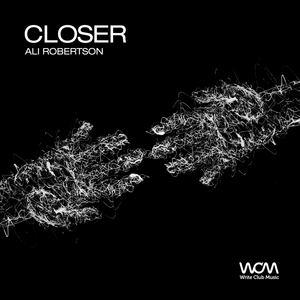 Ali Robertson - Closer