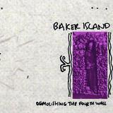 Baker Island - Demolishing The Fourth Wall