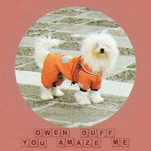 Owen Duff - You Amaze Me