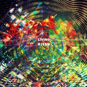 Living - Risen