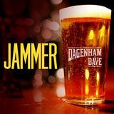 Jammer - Dagenham Dave