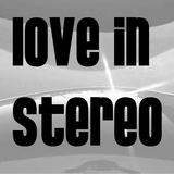 Love In Stereo - Won't Slow Down