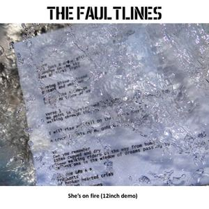"The Faultlines - She's on fire (12"" demo)"
